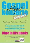 "PlakatA5 Gospelkonzerte 2020 In His Hands <span class=""fotografFotoText"">(Foto:&nbsp;Gospelchor&nbsp;In&nbsp;His&nbsp;Hands)</span><div class='url' style='display:none;'>/kg/gundeldingen-bruderholz/</div><div class='dom' style='display:none;'>erk-bs.ch/</div><div class='aid' style='display:none;'>90</div><div class='bid' style='display:none;'>16011</div><div class='usr' style='display:none;'>46</div>"